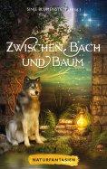 eBook: Zwischen Bach und Baum