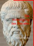 ebook: Die Verteidigung des Sokrates