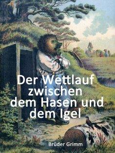 eBook: Der Wettlauf zwischen dem Hasen und dem Igel