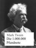eBook: Die 1.000.000 Pfundnote