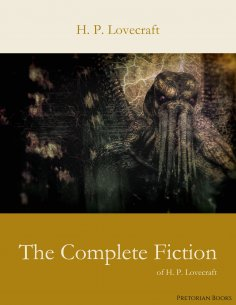 eBook: The Complete Fiction of H. P. Lovecraft
