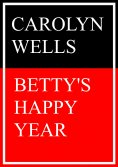 eBook: Betty's happy Year