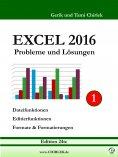 eBook: Excel 2016 . Probleme und Lösungen . Band 1