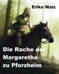 eBook: Die Rache der Margaretha zu Pforzheim