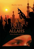 eBook: Töten im Namen Allahs