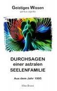 eBook: Durchsagen einer astralen Seelenfamilie