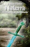 eBook: Naterra - Die Schwerter der vier Elemente
