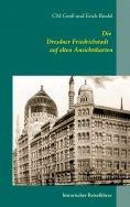ebook: Die Dresdner Friedrichstadt auf alten Ansichtskarten