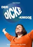 eBook: Der Dicke-Knigge 2100