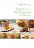 eBook: Saftige Kuchen im Glas Kreationen mit dem Thermomix