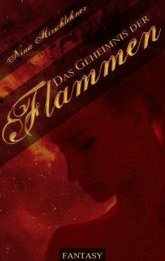 eBook: Das Geheimnis der Flammen