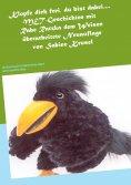 eBook: Klopfe dich frei, du bist dabei....MET-Geschichten mit Rabe Ratzka dem Weisen