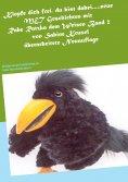 eBook: Klopfe dich frei, du bist dabei.....neue MET Geschichten mit Rabe Ratzka dem Weisen Band 2