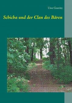 eBook: Schicha und der Clan des Bären