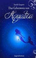 eBook: Das Geheimnis von Aquatica