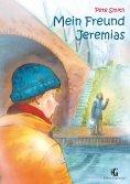 ebook: Mein Freund Jeremias