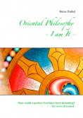 eBook: Oriental Philosophy - I am It.