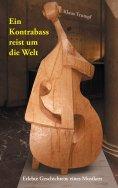 eBook: Ein Kontrabass reist um die Welt