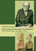 eBook: Die Geheimnisse der Großeltern