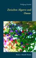 eBook: Zwischen Algarve und Oman