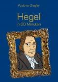 ebook: Hegel in 60 Minuten