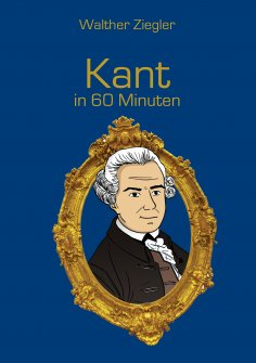 eBook: Kant in 60 Minuten