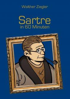 ebook: Sartre in 60 Minuten