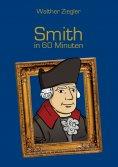 ebook: Smith in 60 Minuten