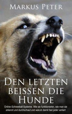 ebook: Den letzten beissen die Hunde