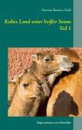 eBook: Kaltes Land unter heißer Sonne (Teil 1)