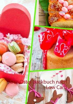 eBook: Das Oster Backbuch nach Low Carb