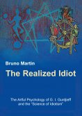 ebook: The Realized Idiot