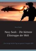 eBook: Navy Seals - Die härteste Elitetruppe der Welt II