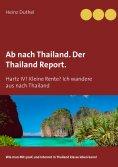eBook: Ab nach Thailand. Der Thailand Report.