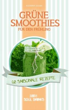 eBook: Grüne Smoothies für den Frühling