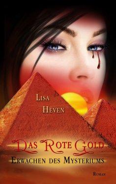 eBook: Das rote Gold Band 1
