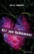 eBook: Mit dem Narbenherz
