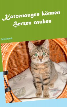ebook: Katzenaugen können Herzen rauben