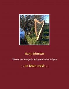 eBook: Wurzeln und Zweige der indogermanischen Religion