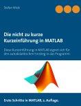 eBook: Die nicht zu kurze Kurzeinführung in MATLAB