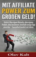 eBook: Mit Affiliate-Power zum grossen Geld!