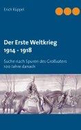 eBook: Der Erste Weltkrieg 1914 - 1918