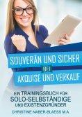 ebook: Souverän und sicher bei Akquise und Verkauf