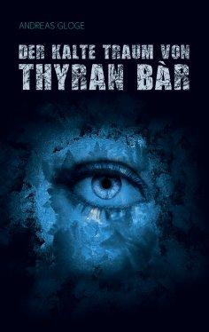 ebook: Der kalte Traum von Thyran Bàr