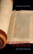 eBook: Das Geheimnis der Schriftrollen