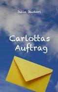 ebook: Carlottas Auftrag
