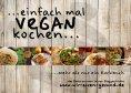 eBook: ...einfach mal vegan kochen...