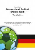 ebook: Deutschland, Fußball und die Welt! World Edition