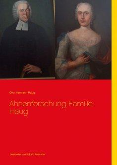 eBook: Ahnenforschung  Familie Haug