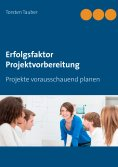eBook: Erfolgsfaktor Projektvorbereitung